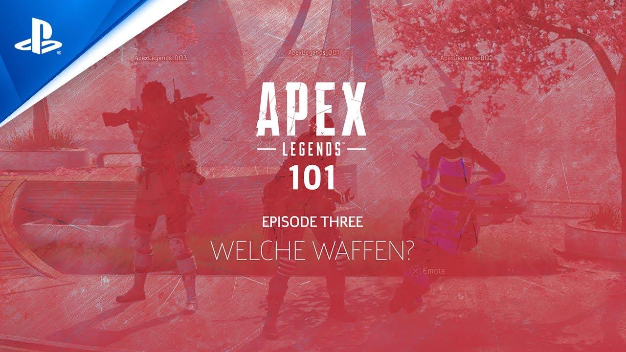 Apex Legends Guide: Wahl der Waffen