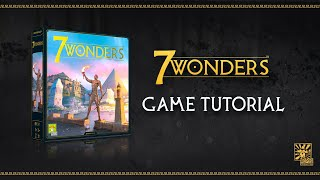 7 WONDERS TUTORIAL VIDEO | Learn how to play 7 Wonders in 10 minutes!