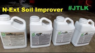 How To Use The N-Ext Products To Improve Your Soil