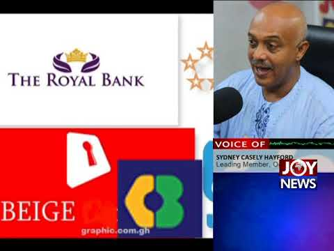 COLLAPSED BANKS: Persons involved should not be spared -Casely Hayford.(15-08-18)