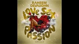 Raheem DeVaughn - Miss Your Sex