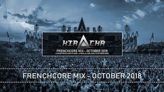 Kiracha   Frenchcore Mix October 2018 (Liveset)