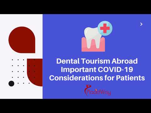 Dental-Tourism-Abroad-Important-COVID-19-Considerations-for-Patients