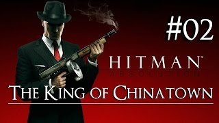 Hitman: Absolution 02 ( The King Of Chinatown ) Purist|No Kill|Suit Only|Evidence|All Challenges