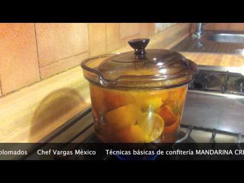 CÁSCARAS DE MANDARINA CRISTALIZADAS Técnicas básicas de confitería Chef Vargas México
