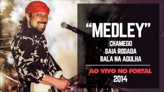 Bell Marques - Chamego / Saia Rodada / Bala na agulha (Ao vivo no Fortal 2014) [áudio]