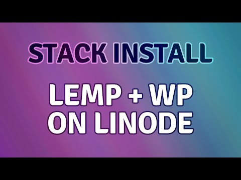 Setting up WordPress on a Linode LEMP Stack