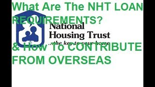 NHT Loan Requirements & How To Contribute From Overseas (Full Txt Version Is On Link In Description)