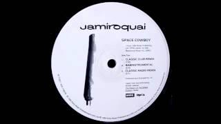 Jamiroquai   Space Cowboy (Classic Club Remix)