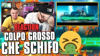 Snik, Capo Plaza, Noizy, Guè Pequeno   Colpo Grosso ° REACTION * Arcade Boyz