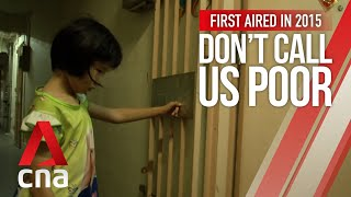CNA | Don't Call Us Poor | Ep 2: Trouble at Home