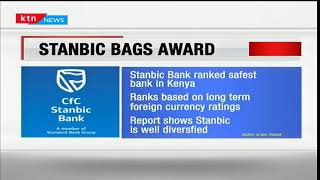 Stanbic bank Kenya ranked as the safest bank in the country