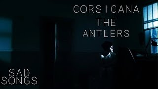 The Antlers - Corsicana