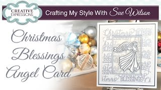 How To Make An Angel Christmas Card | Crafting My Style With Sue Wilson