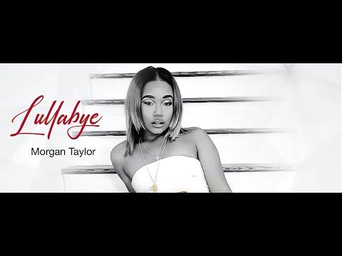 "Morgan Taylor - ""Lullabye"""