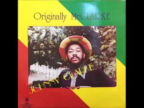 Johnny Clarke – Give Me Love