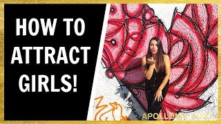 How To Attract Girls | 8 Tips Men Must Know!