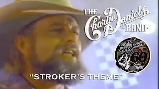 The Charlie Daniels Band - Stroker's Theme - Official Video