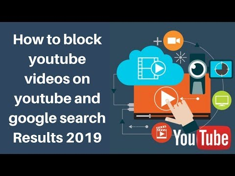How to block youtube videos on youtube and google search Results 2019