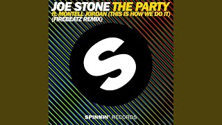 The Party (This Is How We Do It) (feat. Montell Jordan) (Firebeatz Remix)