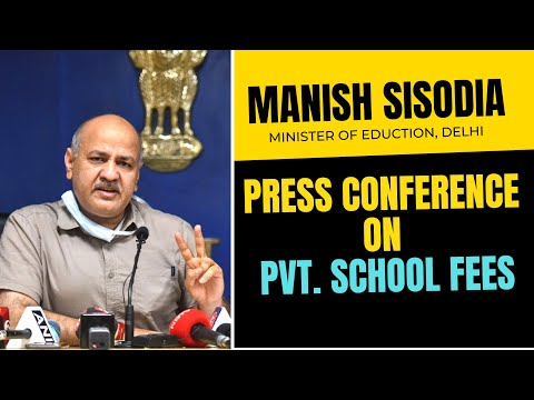 Deputy CM Manish Sisodia on Private School Fees