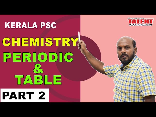 KERALA PSC | ASSISTANT GRADE | Secretariat Assistant | CHEMISTRY-PERIODIC TABLE PART 2