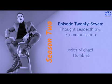 Season 2 - Episode 27: Thought Leadership and Communication