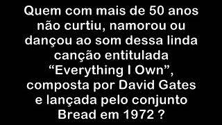 David Gates - Everything I Own (legendado Em Português)