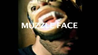 Muzzle Face - Lovely Daze