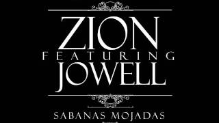 Zion Ft Jowell - Sabanas Mojadas (Official Remix) [Prod By Amador]
