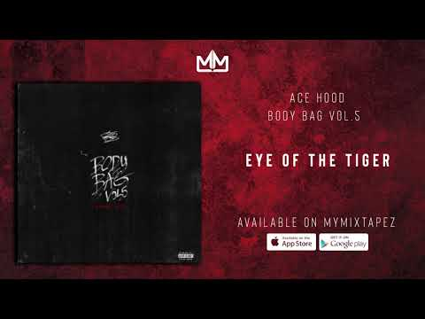 "Ace Hood – ""Eye of the Tiger"""
