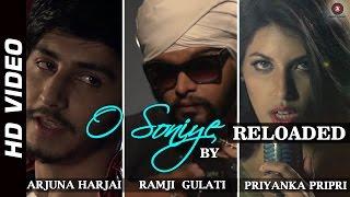 O Soniye Reloaded HD Video | Arijit Singh feat. Priyanka Pripri | Ramji Gulati & Arjuna Harjai