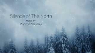 Vladimir Zelentsov - Silence of The North