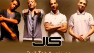JLS - Don't Talk About Love