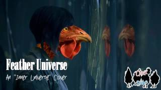 "Roost In The Shell - Feather Universe || An ""Inner Universe"" Cover"