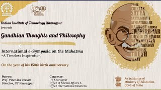International e-Symposia: Gandhian Thoughts & Philosophy