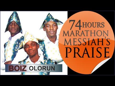 BOIZ OLORUN @ 74 Hours Marathon Messiah's Praise