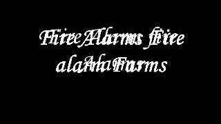 Young D.t Fire Alarm Farm Lyrics