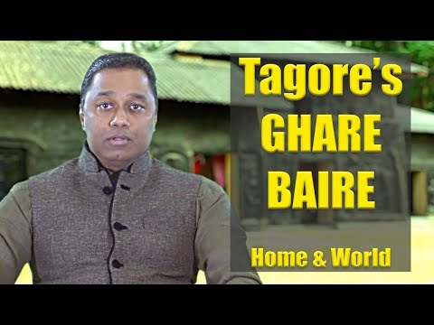 Ghare Baire by Rabindranath Tagore | Indian Literature in English | Indian Literature in Bengali