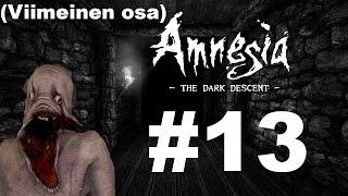 Amnesia: The Dark Descent läpipeluu | #13 (The end)