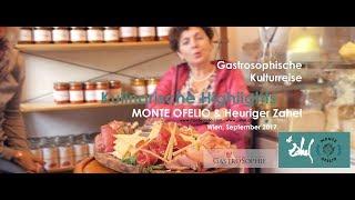 Gastrosophische Kulturreise Wien 2017 - Kulinarische Highlights - Monte Ofelio - Weinbau Zahel