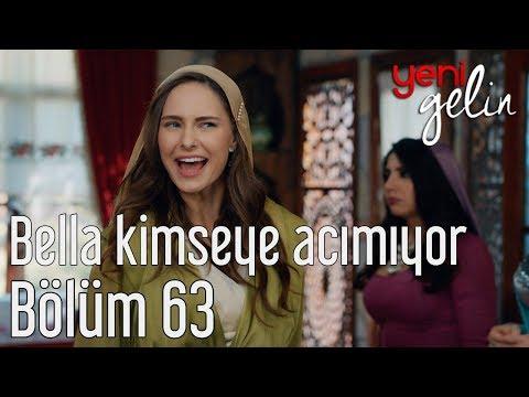 Yeni Gelin 63. Bölüm (Final) - Bella Kimseye Acımıyor