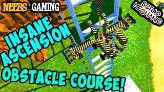 Scrap Mechanic - Insane Ascension Obstacle Course!
