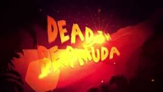 videó Dead In Bermuda