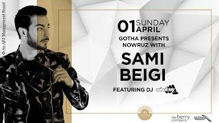 Gotha Presents Sami Beigi