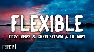Tory Lanez - Flexible ft. Chris Brown & Lil Baby (Lyrics)