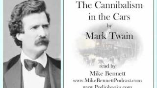 The Cannibalism in the Cars by Mark Twain