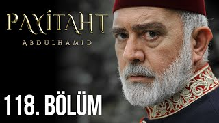 Payitaht Abdulhamid episode 118 with English subtitles Full HD