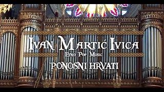 Ivan Martić Ivica | Ponosni Hrvati