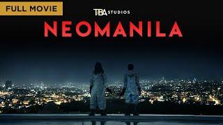 Neomanila - Full Movie   A Film By Mikhail Red   TBA Studios